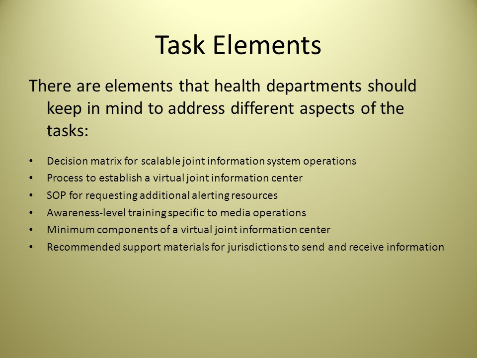 Function 2: Determine the need for a joint public information system Tasks: How do health departments decide the need for a joint center for informati