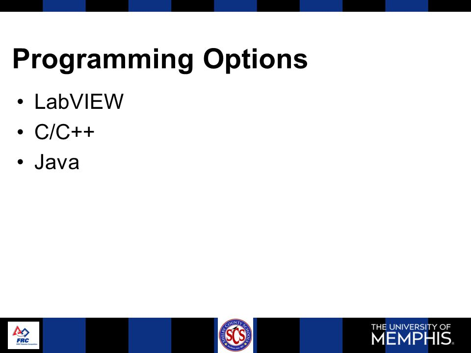 Programming Options LabVIEW C/C++ Java