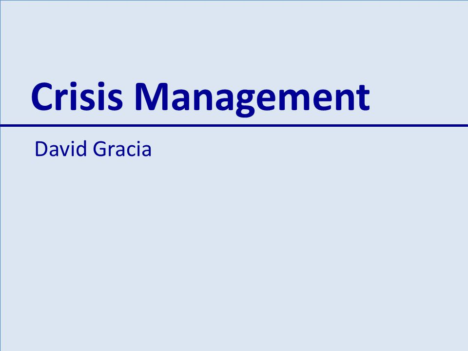 Crisis Management David Gracia