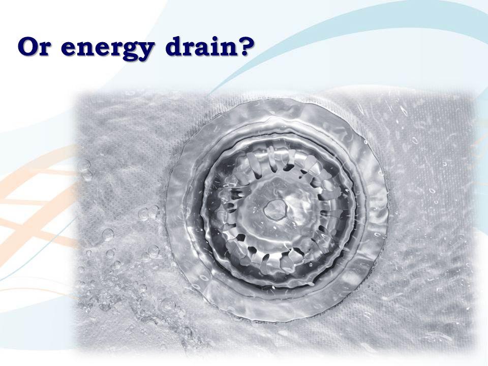 Or energy drain