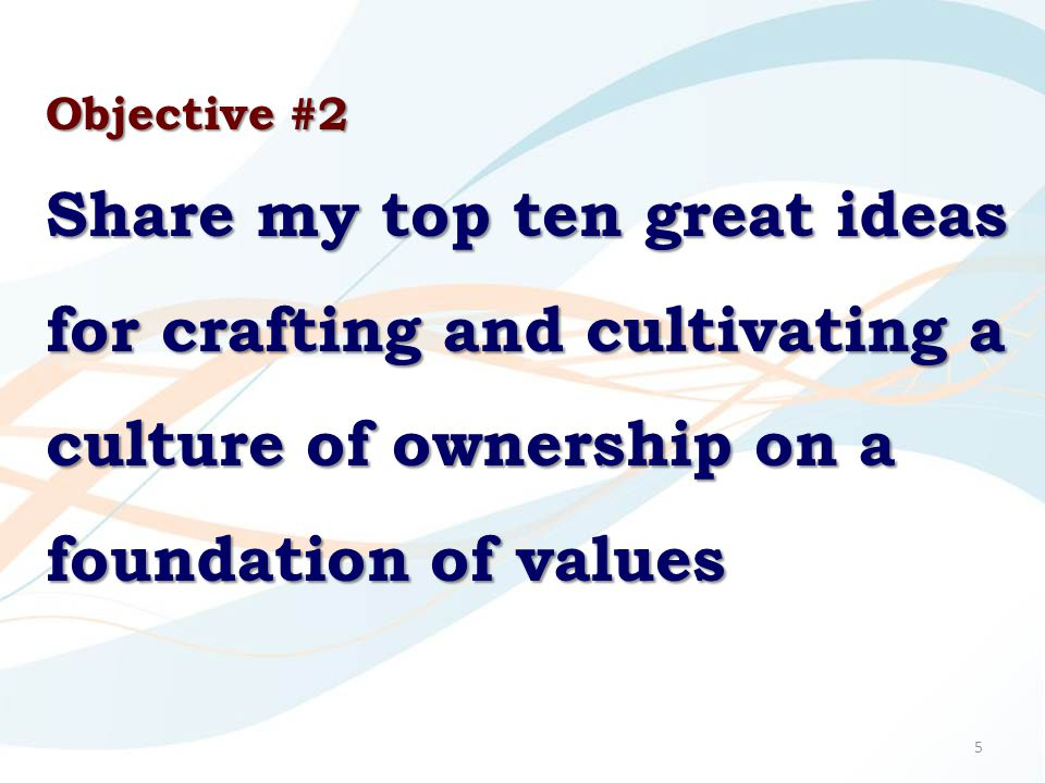 Strategy #7 Use metaphors to capture your essential cultural characteristics.
