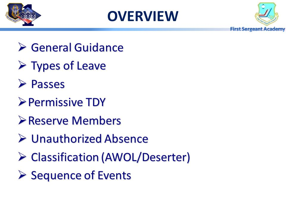 COGNITIVE SAMPLES OF BEHAVIOR: Explain authorized absences as it relates to AFRC and Total Force. Distinguish authorized types of absences. Summarize