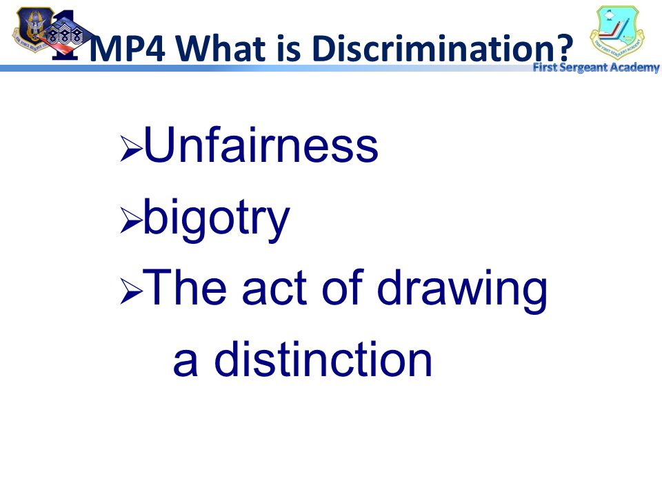 MP4 What is Prejudice?  Preconceived  Biased  Directed against