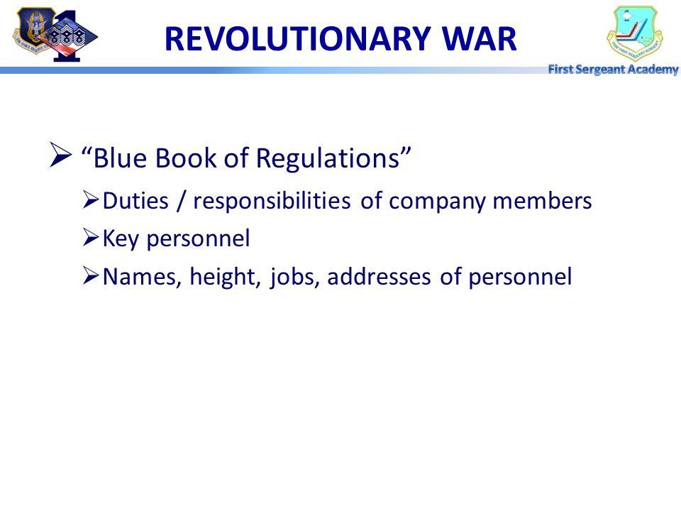 REVOLUTIONARY WAR  General Washington: Battled with unit ineffectiveness / desertion  General Baron Von Stuben of Prussian Army  Tactics in trainin