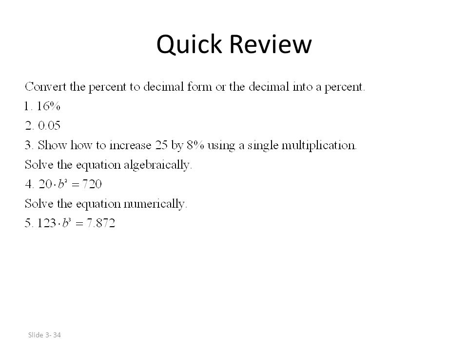 Slide 3- 34 Quick Review