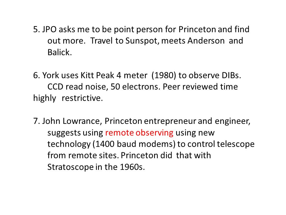 5. JPO asks me to be point person for Princeton and find out more.