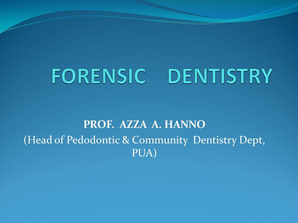 PROF. AZZA A. HANNO (Head of Pedodontic & Community Dentistry Dept, PUA)