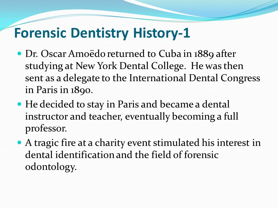 Forensic Dentistry History-1 Dr.