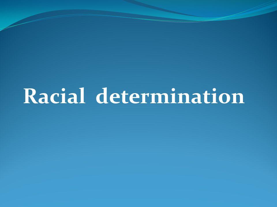 Racial determination