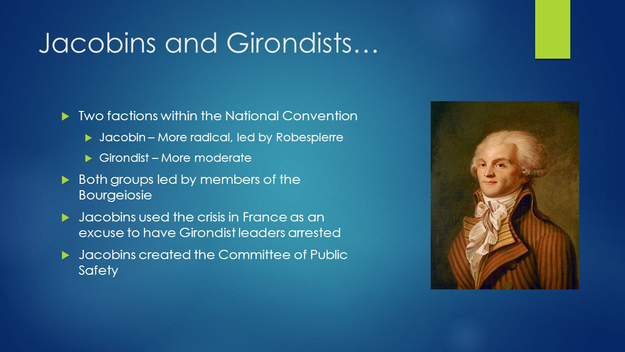 Dictatorial Government…  Committee of Public Safety had almost unlimited power  Robespierre was its leader  Their job was to feed the hungry, stop enemy troops, and get rid of opponents of the government  They created a draft to build up France's army  They created the largest army in the history of the world – over 1 million soldiers