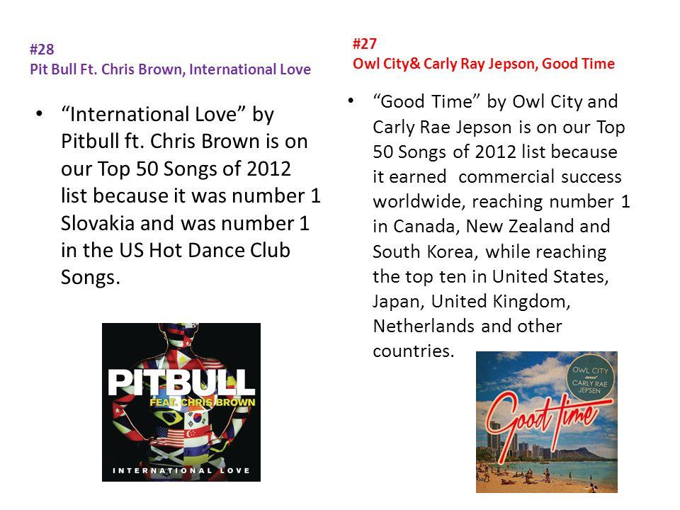#28 Pit Bull Ft. Chris Brown, International Love International Love by Pitbull ft.