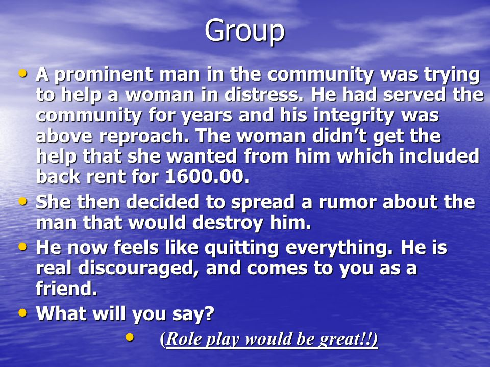 Group A prominent man in the community was trying to help a woman in distress.