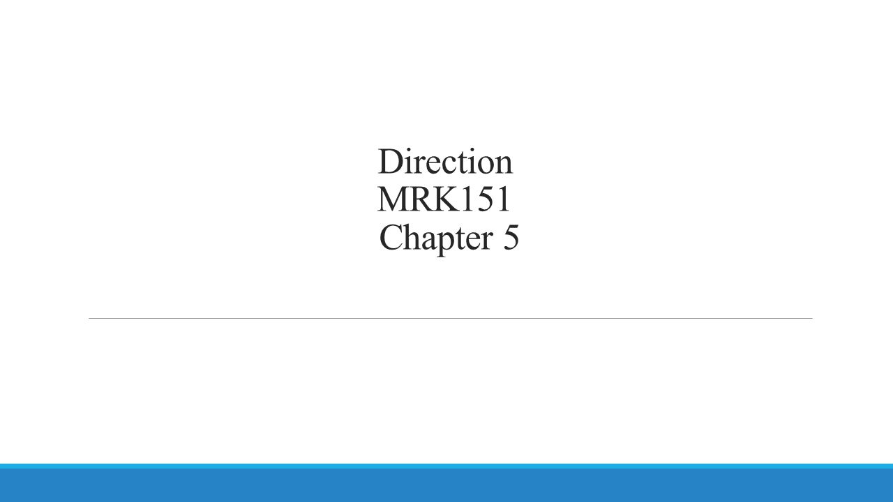 Direction MRK151 Chapter 5