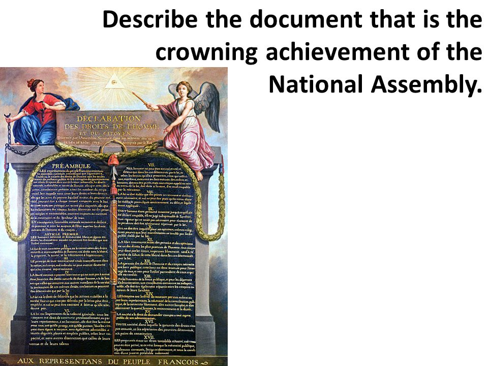 Describe the document that is the crowning achievement of the National Assembly.