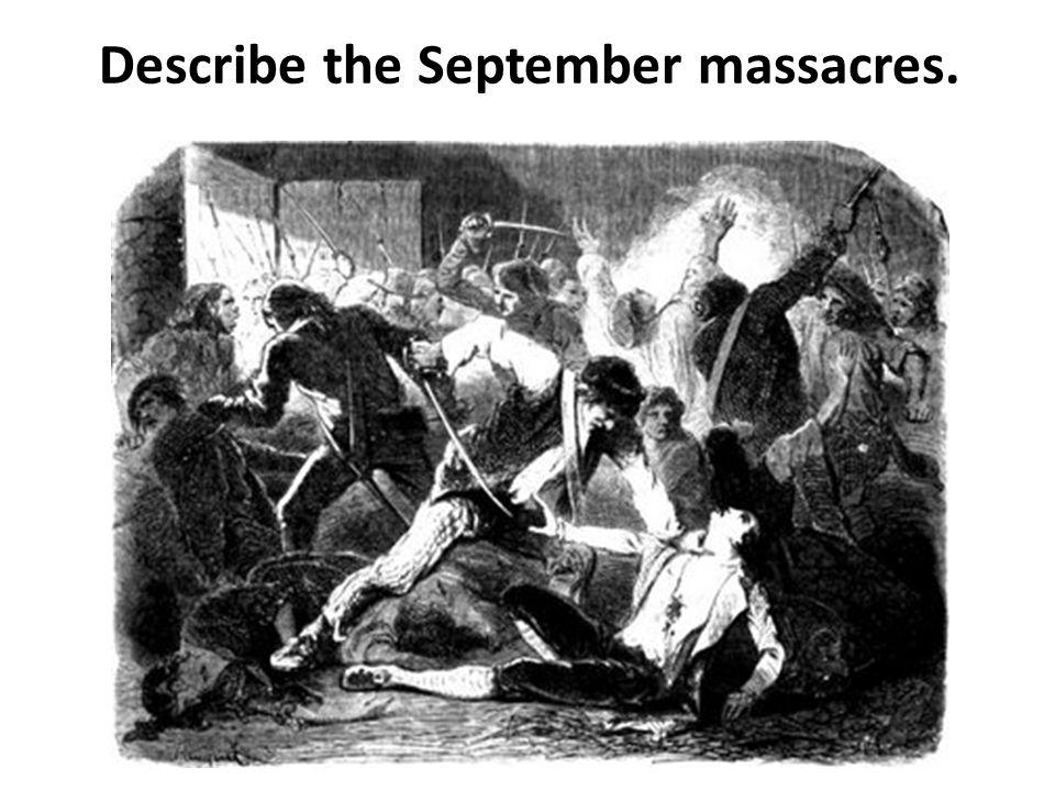 Describe the September massacres.