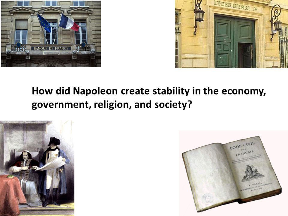 How did Napoleon create stability in the economy, government, religion, and society?