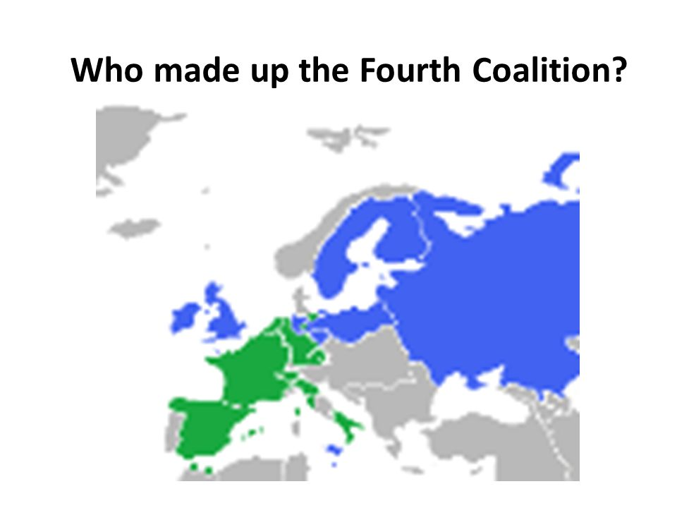Who made up the Fourth Coalition?