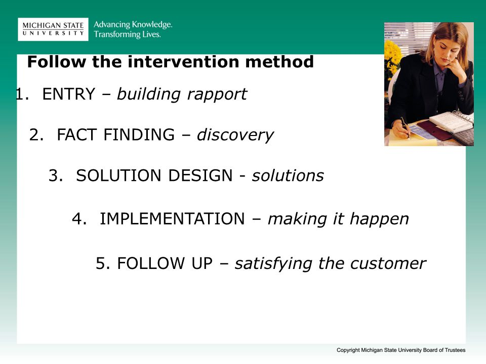 Value of BSP intervention method Requires defining the business needs before attempting a solution.