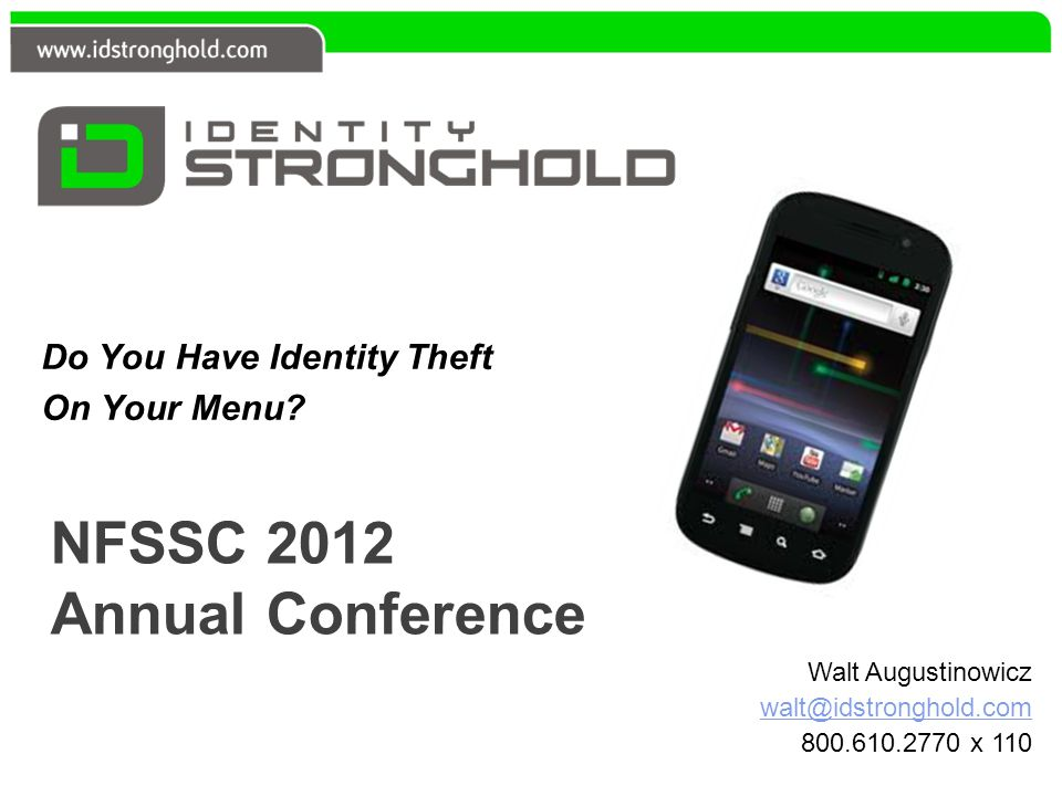 NFSSC 2012 Annual Conference Do You Have Identity Theft On Your Menu.