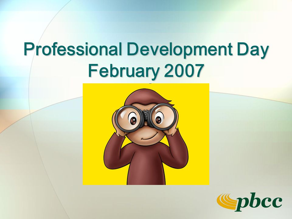 Professional Development Day February 2007