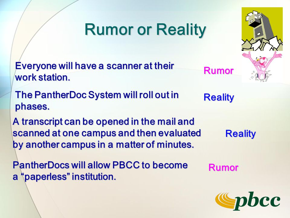 Rumor or Reality Everyone will have a scanner at their work station.