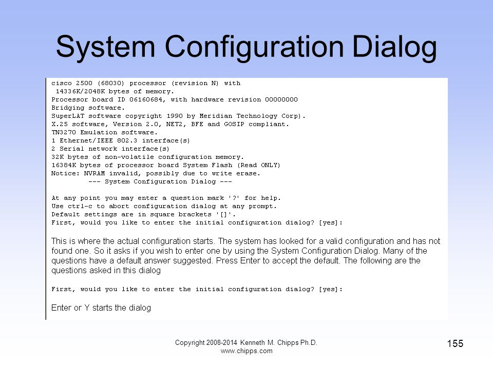 Copyright 2008-2014 Kenneth M. Chipps Ph.D. www.chipps.com 155 System Configuration Dialog
