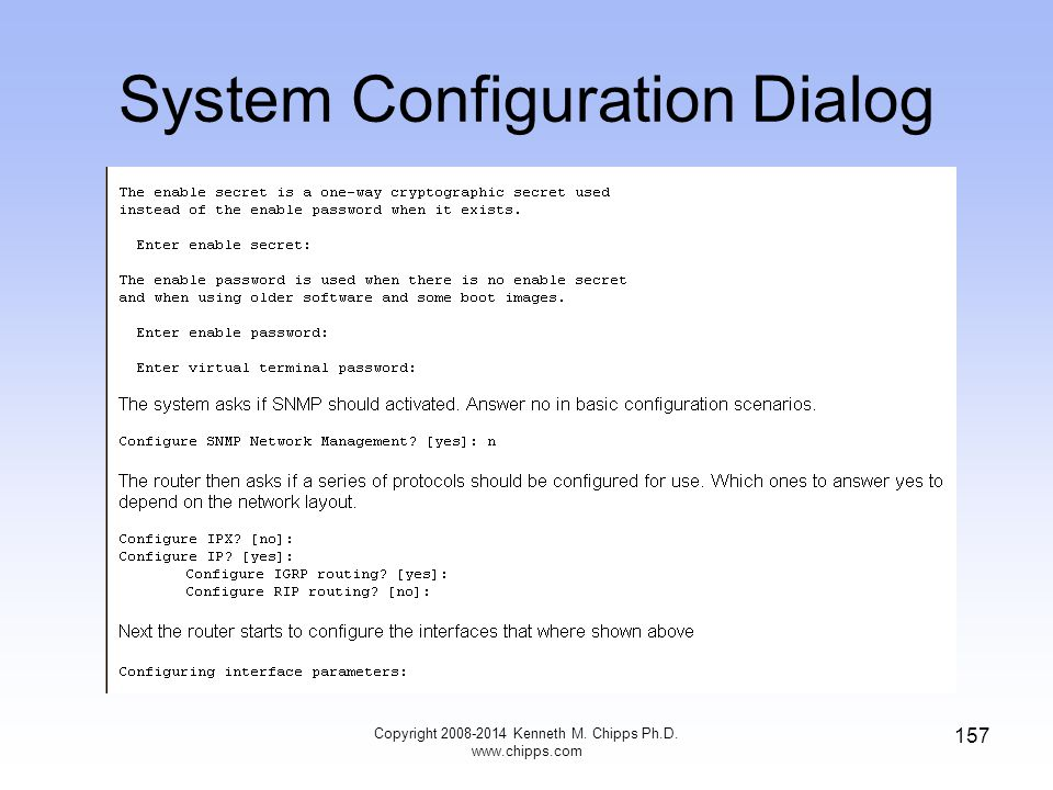 Copyright 2008-2014 Kenneth M. Chipps Ph.D. www.chipps.com 157 System Configuration Dialog