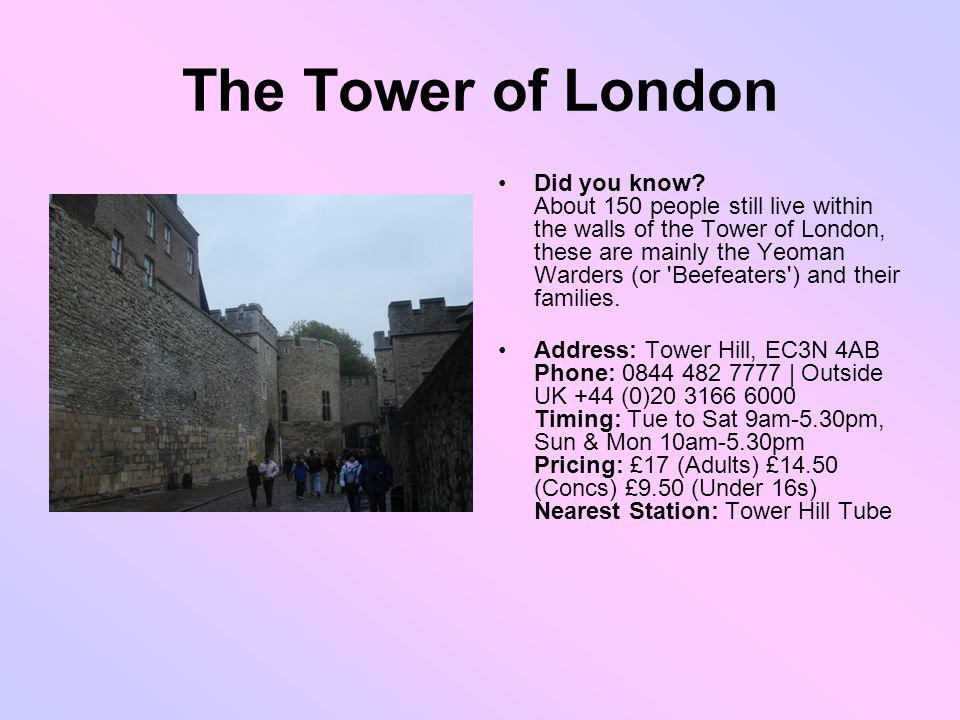 The Tower of London Did you know.