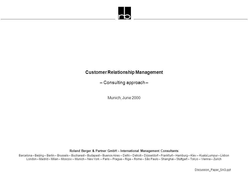 - 1 - Discussion_Paper_SAG.ppt Roland Berger & Partner GmbH – International Management Consultants Barcelona – Beijing – Berlin – Brussels – Bucharest