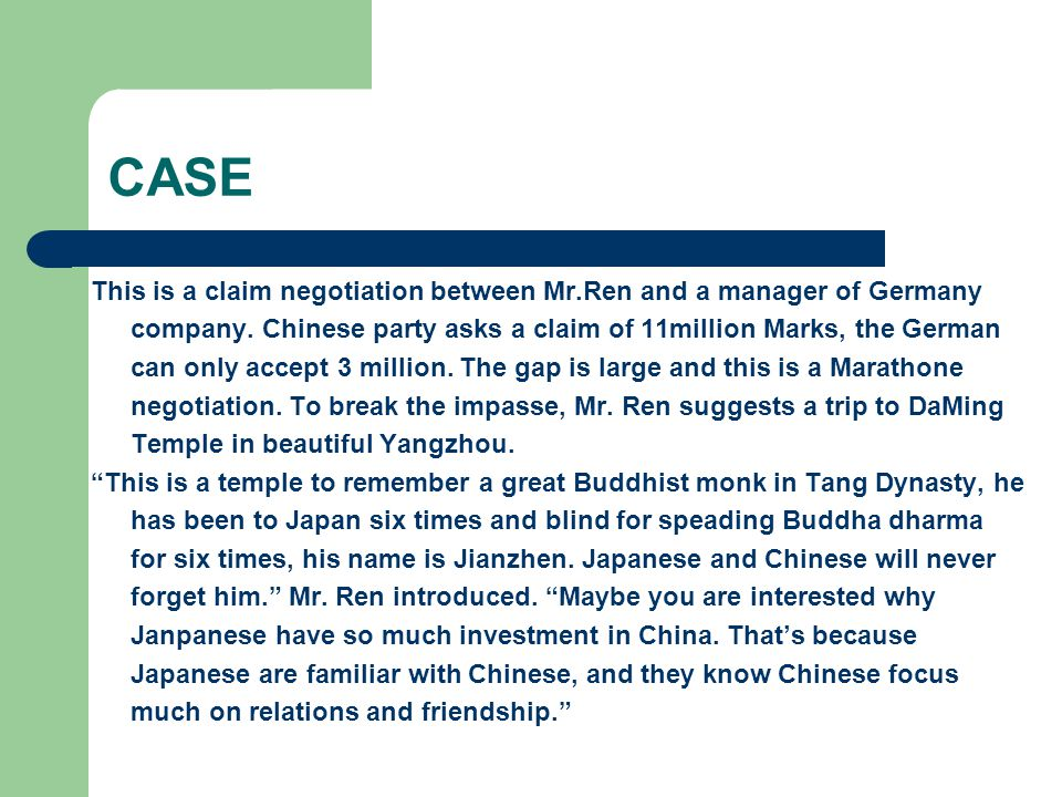 CASE Then he smiled to tne Germany manager, We have cooperated for many years, we are not only business partners, but also friends, aren't we? The Germany manager was moved.