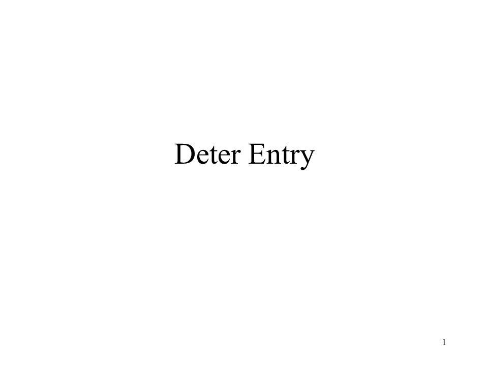 1 Deter Entry