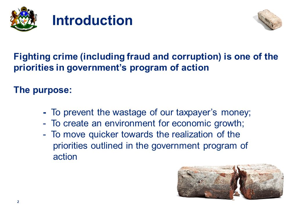 © 2009 Deloitte Touche Tohmatsu Introduction Fighting crime (including fraud and corruption) is one of the priorities in government's program of actio