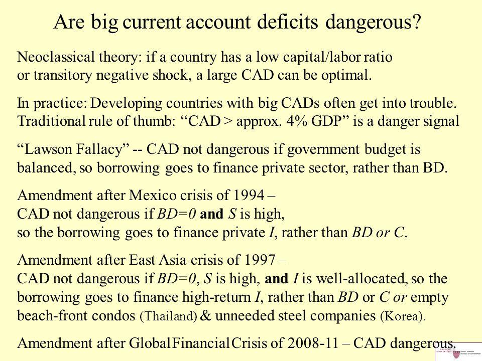 Are big current account deficits dangerous.