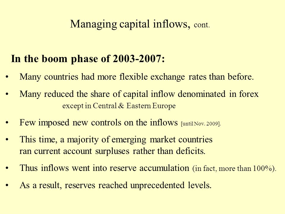 Managing capital inflows, cont.