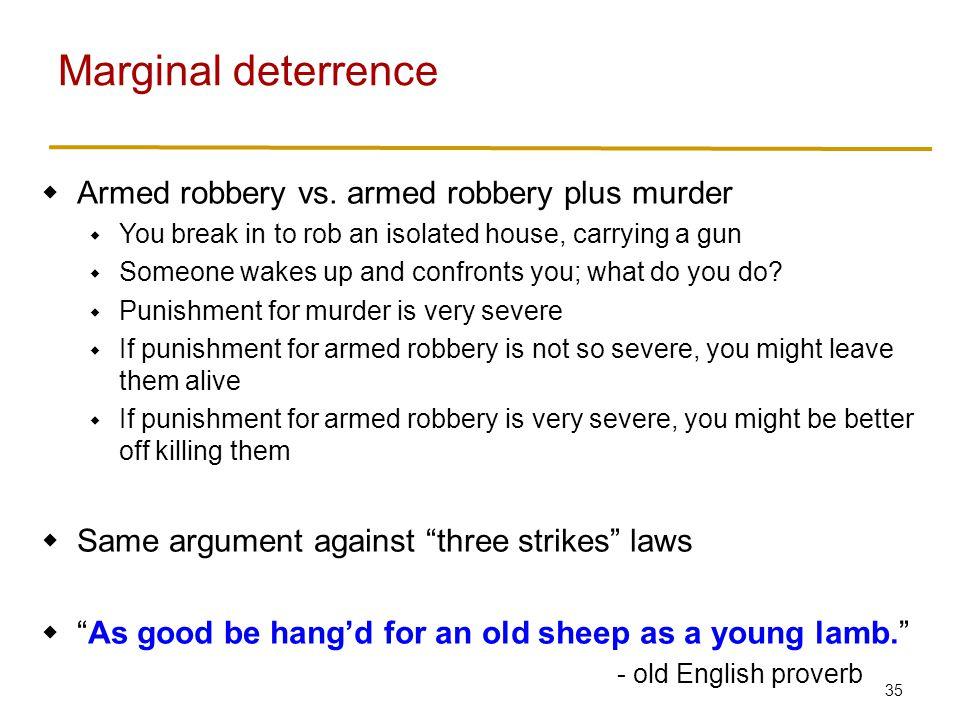 35  Armed robbery vs.