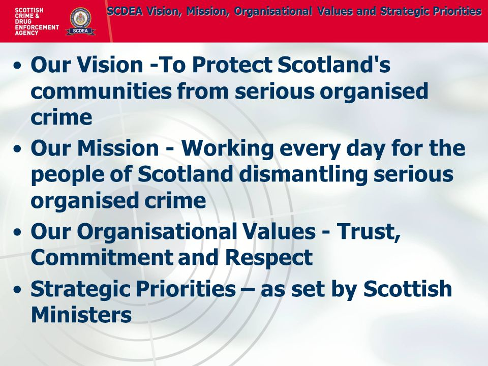 What we do - Our police officers and support staff contribute to the fight against organised crime in a number of areas, including: Operations - Our operations team strives to bring to justice those involved in serious organised crime by arresting individuals, seizing drugs and identifying cash and assets for restraint.