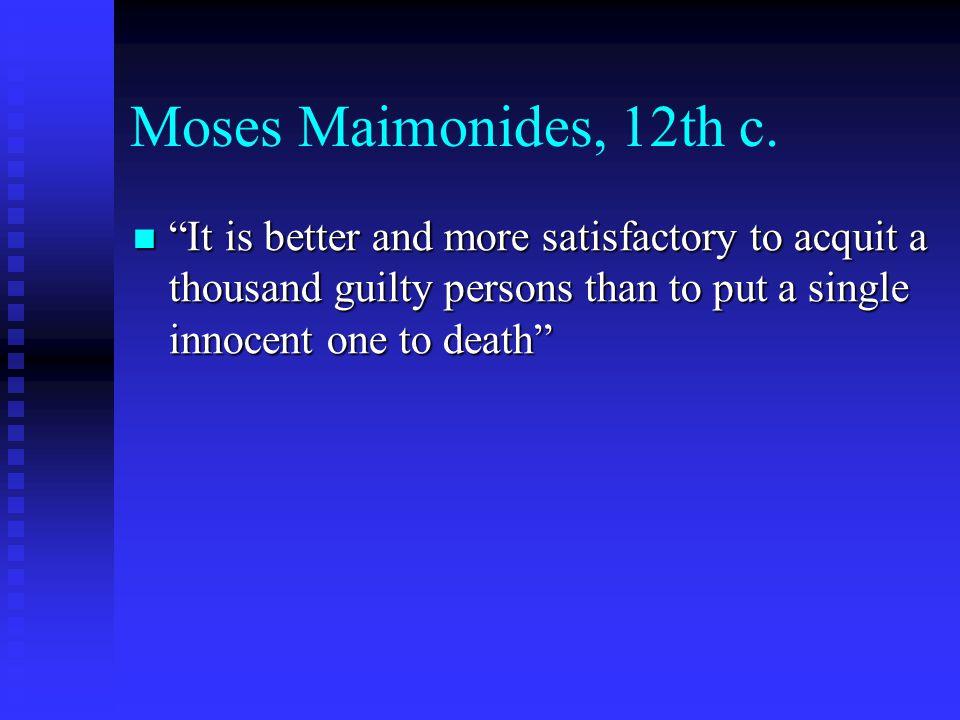 Moses Maimonides, 12th c.