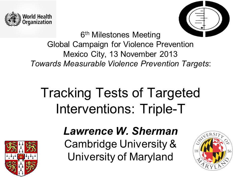 My Proposal The United Nations should fund the WHO to create a proactive global registry of every rigorous test of any intervention designed to prevent violence, with equal emphasis on 1.