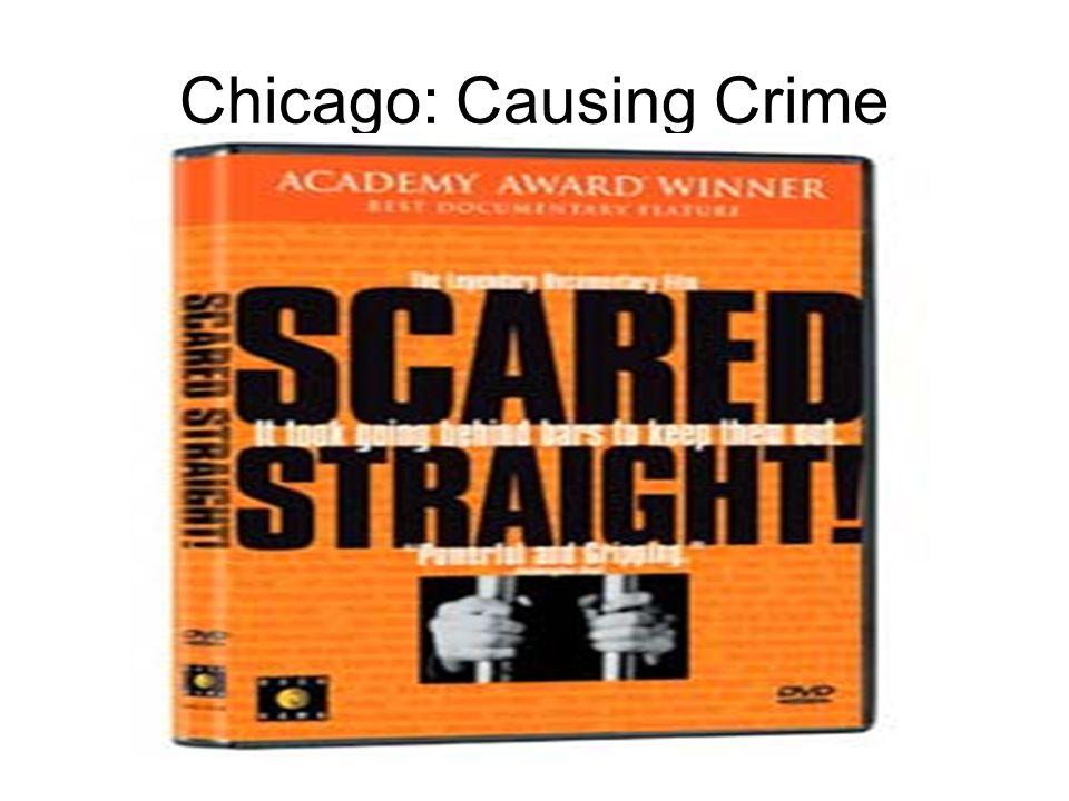 Chicago: Causing Crime