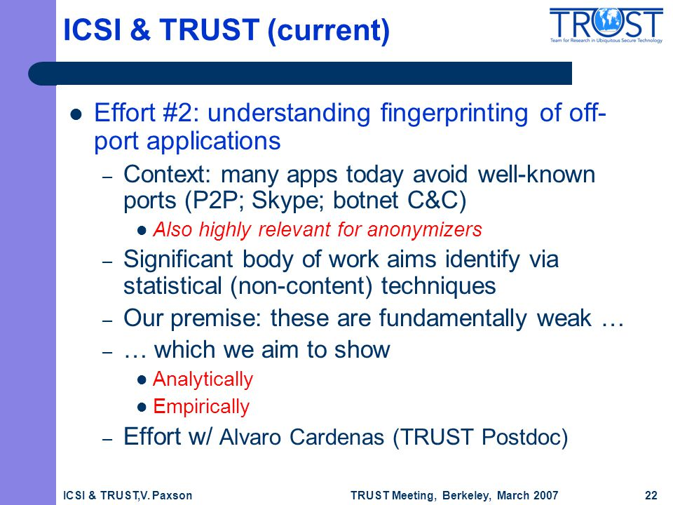 TRUST Meeting, Berkeley, March 2007 ICSI & TRUST,V.