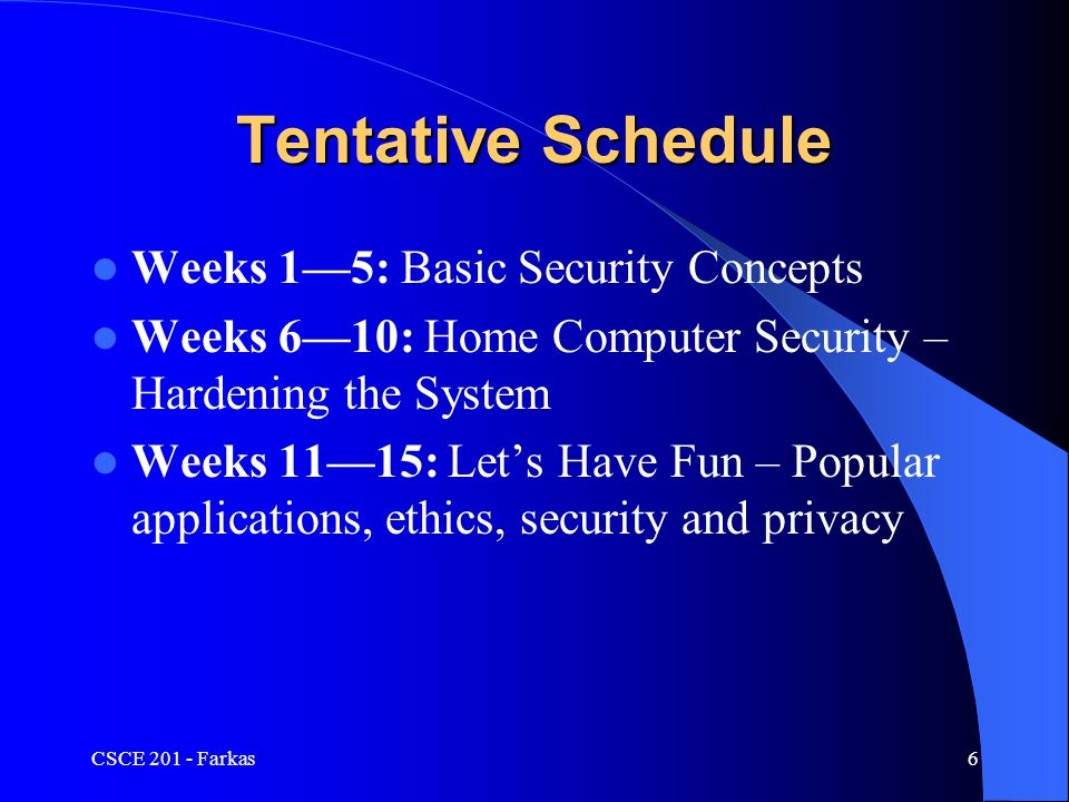 CSCE 201 - Farkas17 Security by Legislation Instruct users how to behave Not good enough.