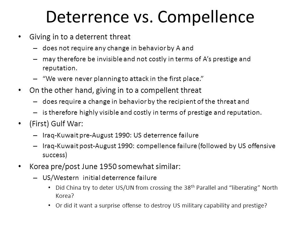 Deterrence vs.