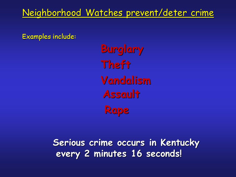 Neighborhood Watch Members MUST: * Report suspicious activities based on the facts * Be unbiased * Refrain from reporting people as suspicious just because they are of a different: they are of a different: -Ethnic background -Religious belief -Race -Etc.