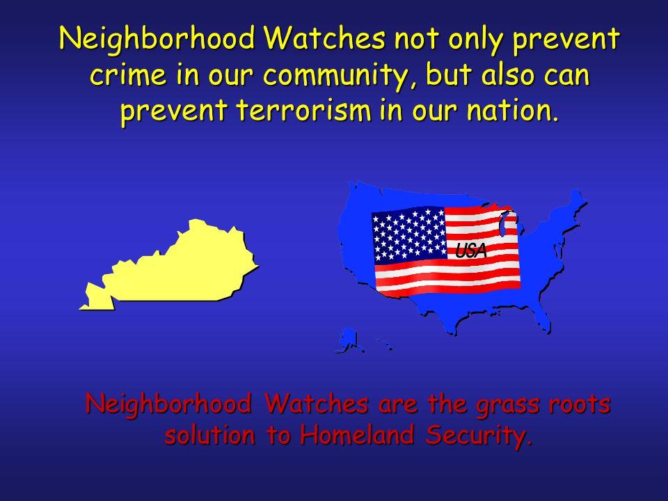 Neighborhood Watch Members' responsibilities Watch and report suspicious activities without bias.