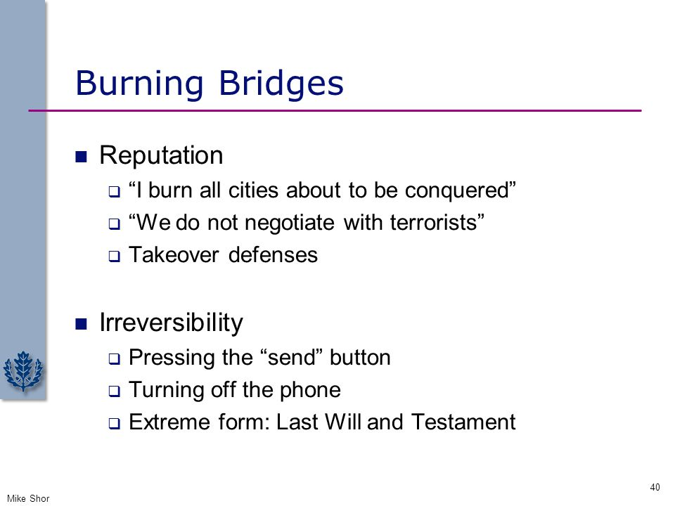 """Burning Bridges Reputation  """"I burn all cities about to be conquered""""  """"We do not negotiate with terrorists""""  Takeover defenses Irreversibility  P"""