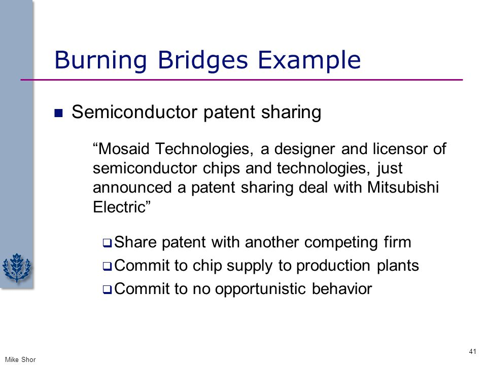 """Burning Bridges Example Semiconductor patent sharing """"Mosaid Technologies, a designer and licensor of semiconductor chips and technologies, just annou"""