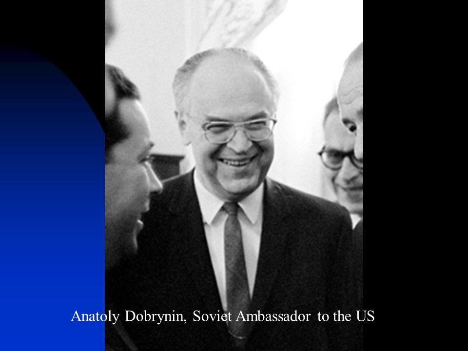 Anatoly Dobrynin, Soviet Ambassador to the US
