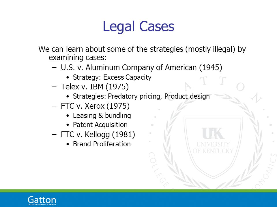 Legal Cases We can learn about some of the strategies (mostly illegal) by examining cases: –U.S.