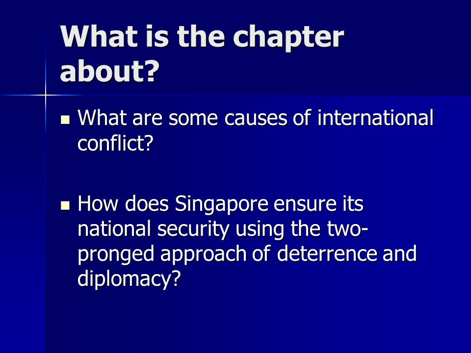 What is the chapter about. What are some causes of international conflict.