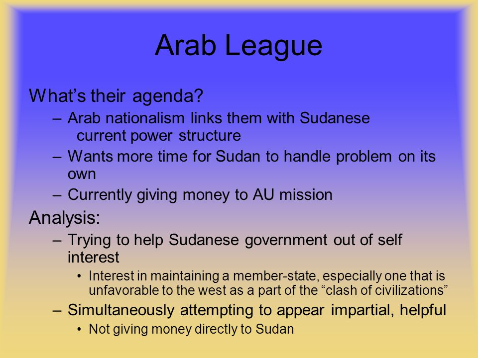 Arab League What's their agenda.